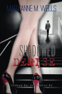 Shadowed Demise Maryanne Wells Undead Bar Association Book Series